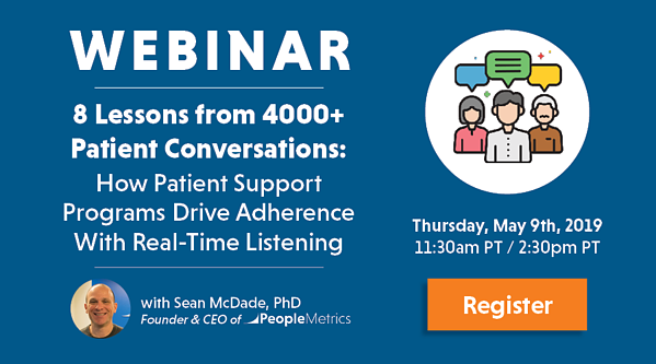WEBINAR: 8 Lessons from 4000 Patient Conversations: How Patient Support Programs Drive Adherence with Real-Time Listening
