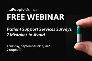 FREE WEBINAR: Patient Support Services Surveys: 7 Mistakes to Avoid